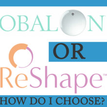 Obalon vs. Reshape: Which One is Right for Me?