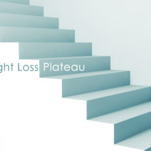 Newly Post-Op and Experiencing a Weight Loss Plateau? Here Are Three Things NOT To Do
