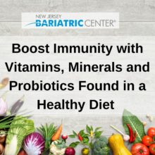 Boost Immunity with Vitamins, Minerals and Probiotics Found in a Healthy Diet