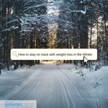 How to Stay on Track with Weight Loss During the Winter